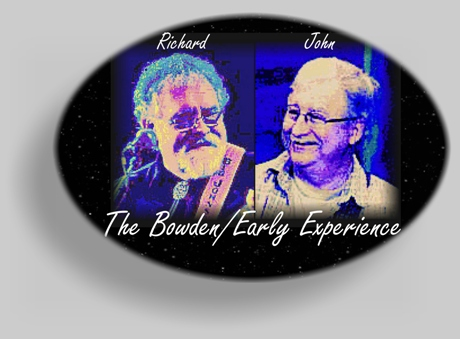 Richard Bowden and John Early - The Bowden/Early Experience